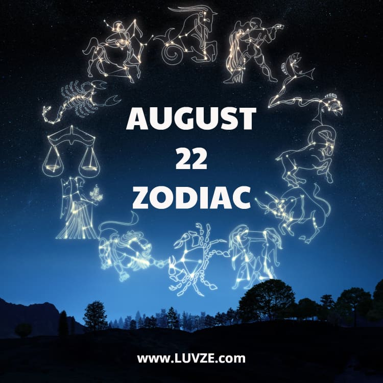August 22 Zodiac Sign Birthday Horoscope Personality Compatibility