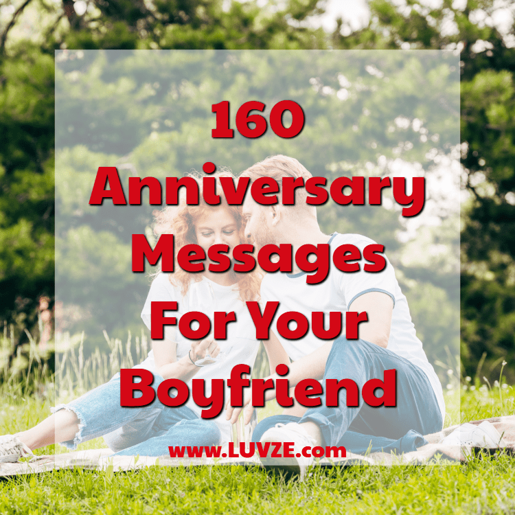 160 Sweet Anniversary Messages For Boyfriend