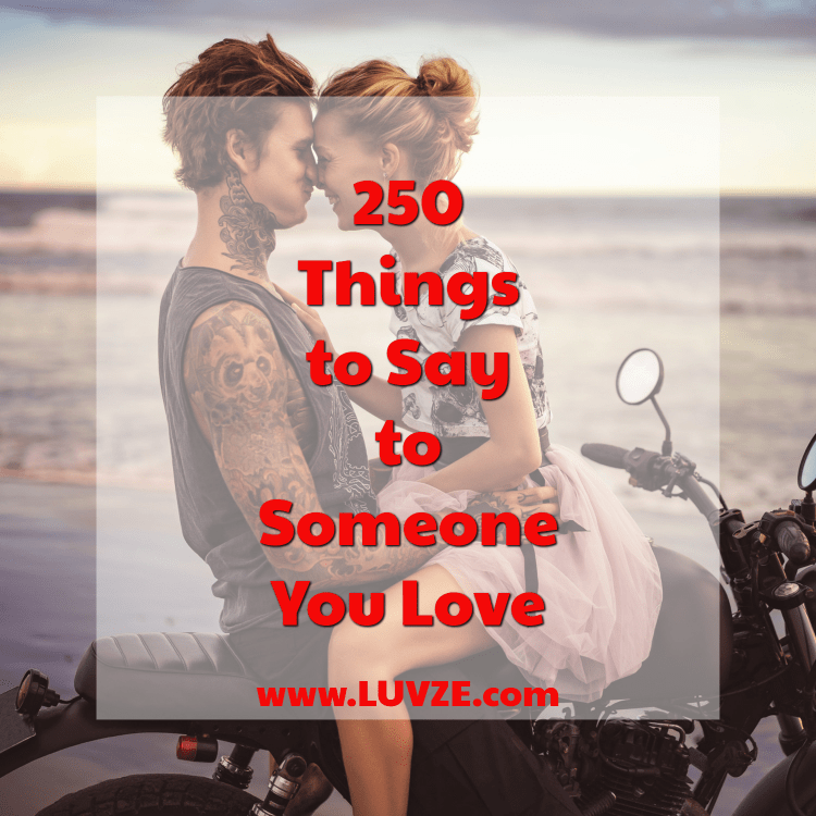 things to say to someone you love