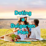dating a bulgarian man