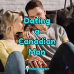 dating a canadian man