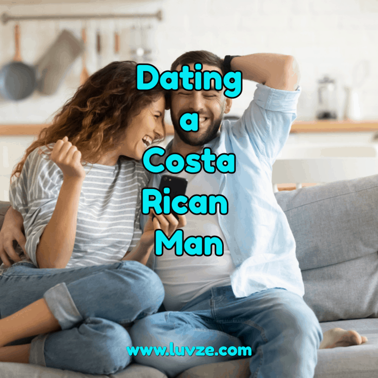 dating a costa rican man