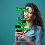 dating a costa rican woman