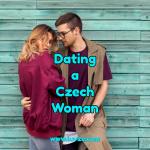 dating a czech woman