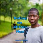 dating an african man